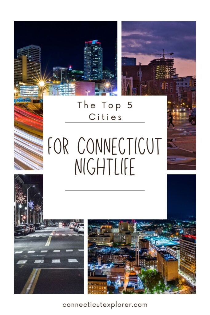 cities with the best nightlife in connecticut pinterest image.