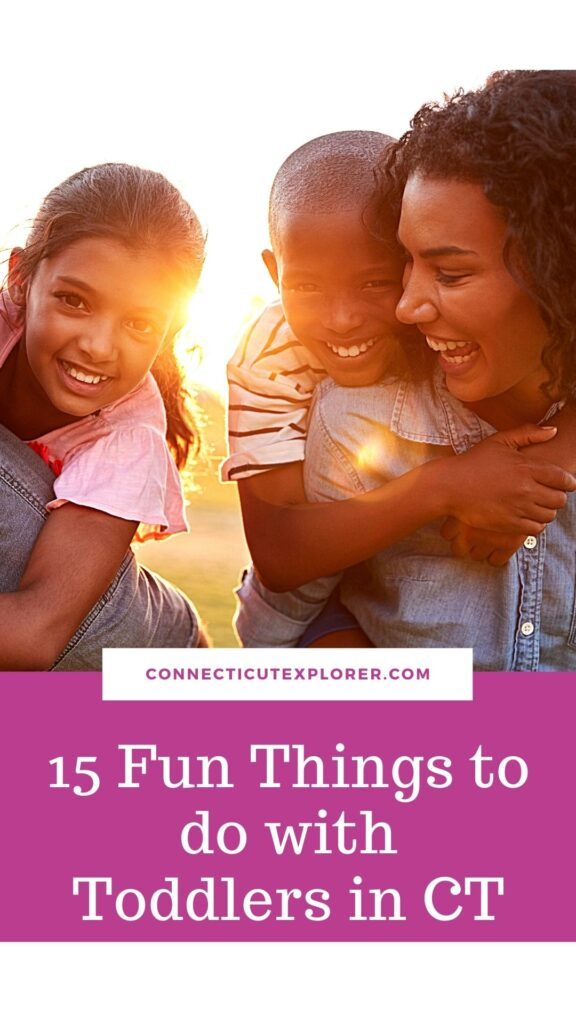 pinterest image of fun things to do with toddlers in ct.