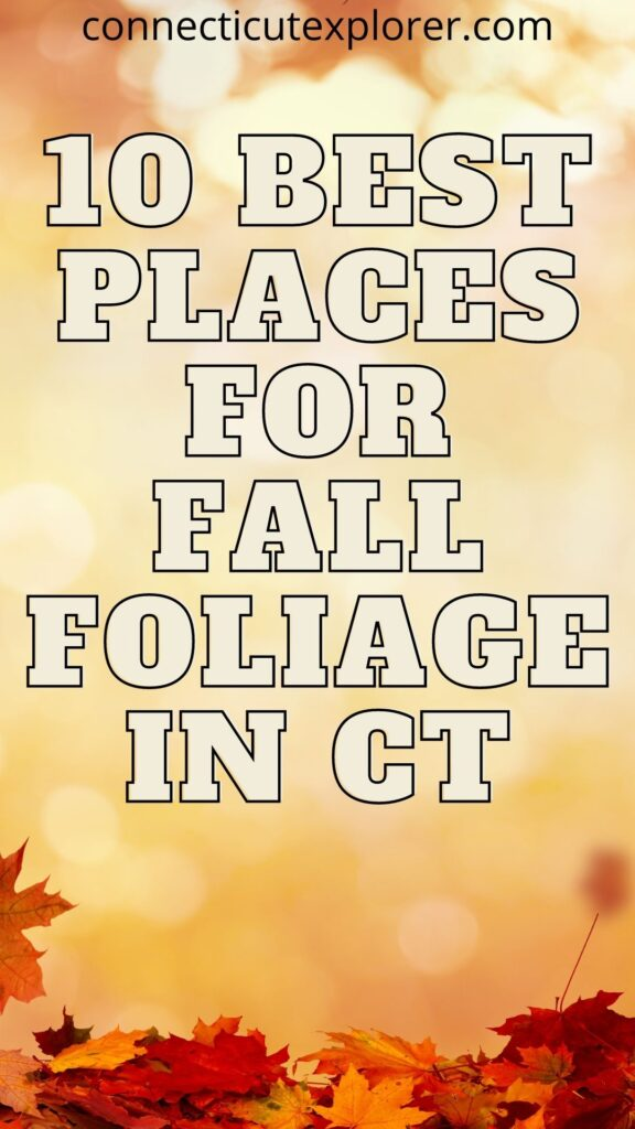 10 places for fall foliage in ct pinterest image
