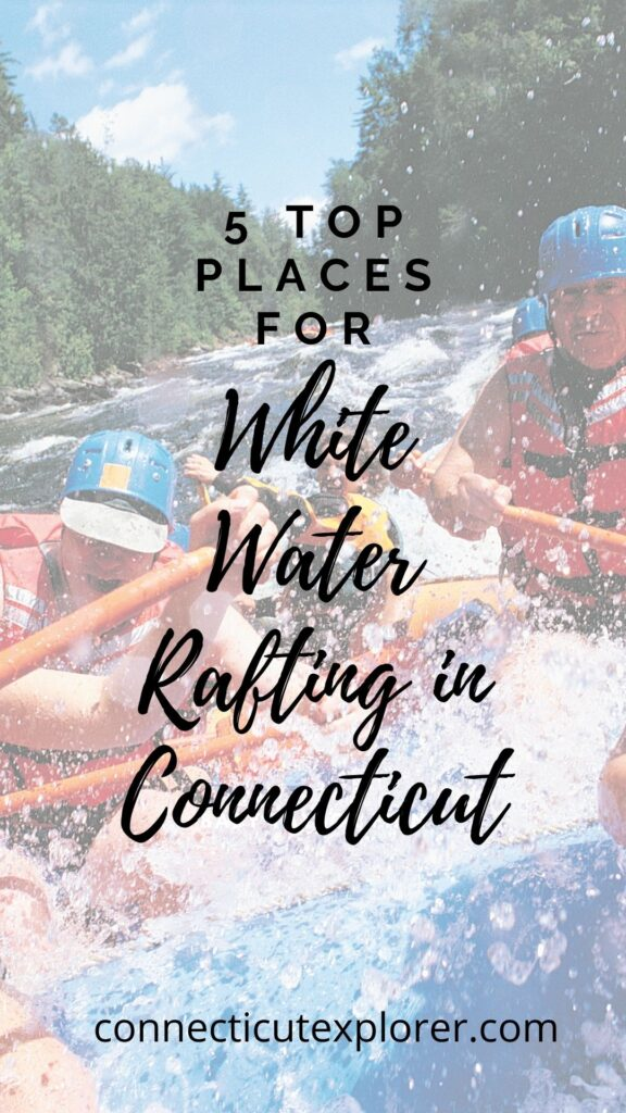 white water rafting in ct pinterest image.